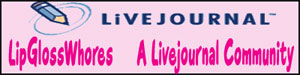 Livejournal's LipGlossWhores Community - Tons of My Lip Stuff reviews in the Memories Section, and on the main community